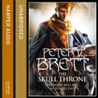 The Skull Throne (The Demon Cycle, Book 4) audiobook by Peter V. Brett, Colin Mace