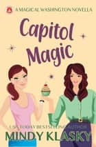 Capitol Magic ebook by