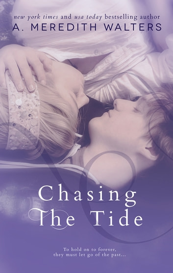 Chasing the Tide ebook by A. Meredith Walters