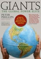 Giants - The Global Power Elite eBook by Peter Phillips