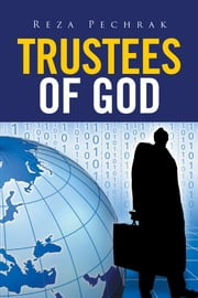 Trustees of God - Religious Revival and Political Theory ebook by Reza Pechrak