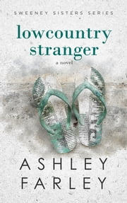 Lowcountry Stranger ebook by Ashley Farley