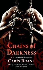 Chains of Darkness ebook by Caris Roane
