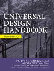 Universal Design Handbook, 2E ebook by Wolfgang Preiser,Korydon H. Smith