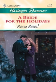 A Bride For The Holidays (Mills & Boon Cherish)