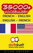 35000+ Vocabulary French - English ebook by Gilad Soffer