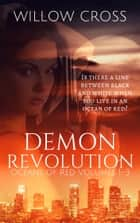 Oceans of Red: Demon Revolution ebook by Willow Cross