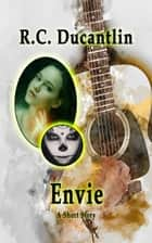Envie - Miranda, #2 ebook by R C Ducantlin