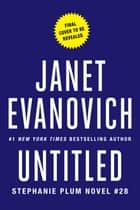 Untitled Plum #28 - A Novel ebook by Janet Evanovich
