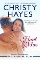 Heart of Glass ebook by Christy Hayes