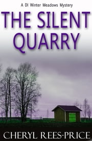 The Silent Quarry ebook by Cheryl Rees-Price