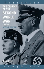The Origins of the Second World War 1933-1941 ebook by Ruth Henig