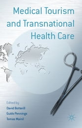 Medical Tourism and Transnational Health Care ebook by