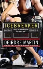 Icebreaker ebook by Deirdre Martin