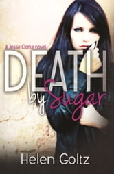 Death By Sugar ebook by Helen Goltz