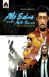 Ali Baba And The Forty Thieves Reloded ebook by Ajo Kurian,Amit Tayal,Poulomi Mukherjee