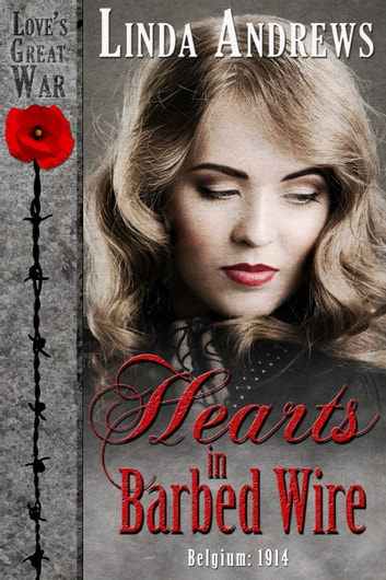Hearts in Barbed Wire (Historical Romance) ebook by Linda Andrews