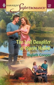 The Lost Daughter of Pigeon Hollow ebook by Inglath Cooper
