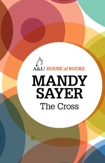 The Cross ebook by Mandy Sayer