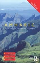 Colloquial Amharic ebook by David Appleyard