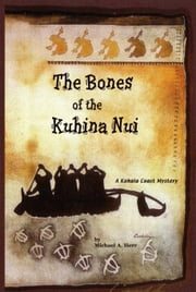 The Bones of the Kuhina Nui ebook by Michael Herr