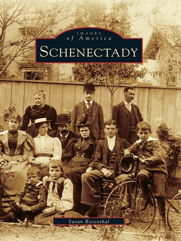 Schenectady ebook by Susan Rosenthal