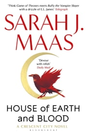 House of Earth and Blood - Winner of the Goodreads Choice Best Fantasy 2020 ebook by Sarah J. Maas
