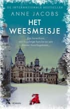 Het weesmeisje ebook by Anne Jacobs, Sylvia Wevers