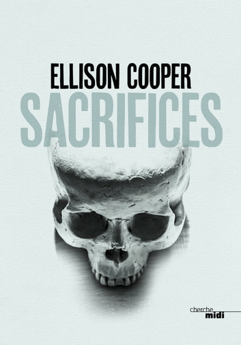 Sacrifices ebook by Ellison COOPER