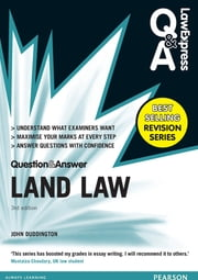 Law Express Question and Answer: Land Law(Q&A revision guide) ebook by John Duddington