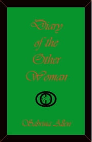 Diary of the Other Woman ebook by Allen, Sabrina