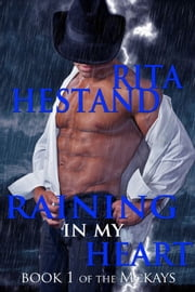 Raining In My Heart ebook by Rita Hestand