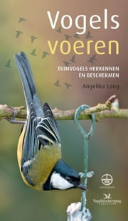Vogels voeren ebook by Angelika Lang, Ger Meesters