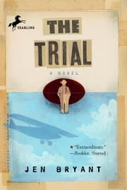 The Trial ebook by Jen Bryant