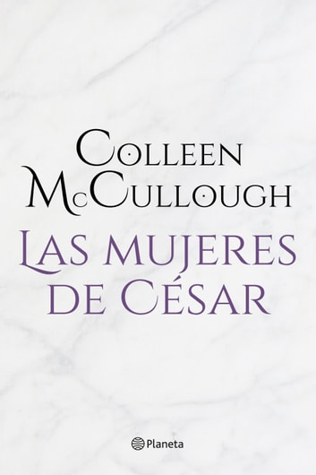 Las mujeres de César ebook by Colleen McCullough
