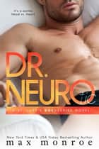 Dr. NEURO eBook par Max Monroe