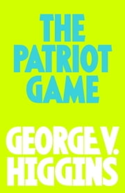 The Pariot GAme ebook by George V. Higgins