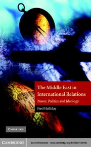 The Middle East in International Relations ebook by Halliday, Fred