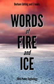 Words of Fire and Ice ebook by Durham Editing and E-books