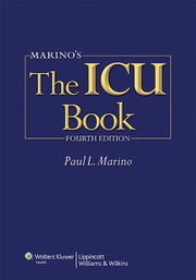 Marino's The ICU Book ebook by Paul L. Marino