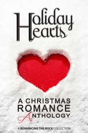 Holiday Hearts: A Christmas Romance Anthology ebook by Victoria Barbour, Kate Robbins, Natalia Cross,...
