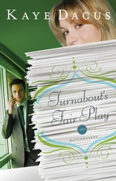Turnabout's Fair Play ebook by Kaye Dacus