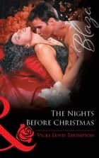 The Nights Before Christmas (Mills & Boon Blaze) ebook by Vicki Lewis Thompson