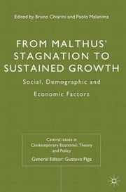 From Malthus' Stagnation to Sustained Growth - Social, Demographic and Economic Factors ebook by B. Chiarini,P. Malanima,Gustavo Piga