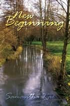 New Beginning ebook by Samantha Rae