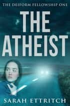 The Atheist ebooks by Sarah Ettritch