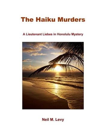 The Haiku Murders ebook by Neil Levy