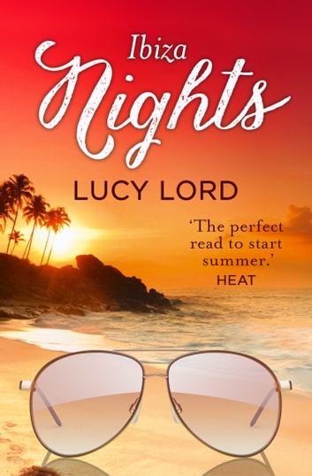 Ibiza Nights: A Short Story ebook by Lucy Lord