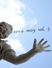 2014 May Vol. 5 ebook by Pure Slush