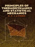 Principles of Thermodynamics and Statistical Mechanics ebook by D. F. Lawden